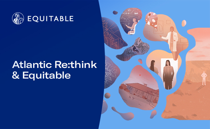 Atlantic Re:think and Equitable
